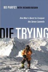 Die Trying by Bo Parfet and Richard Buskin